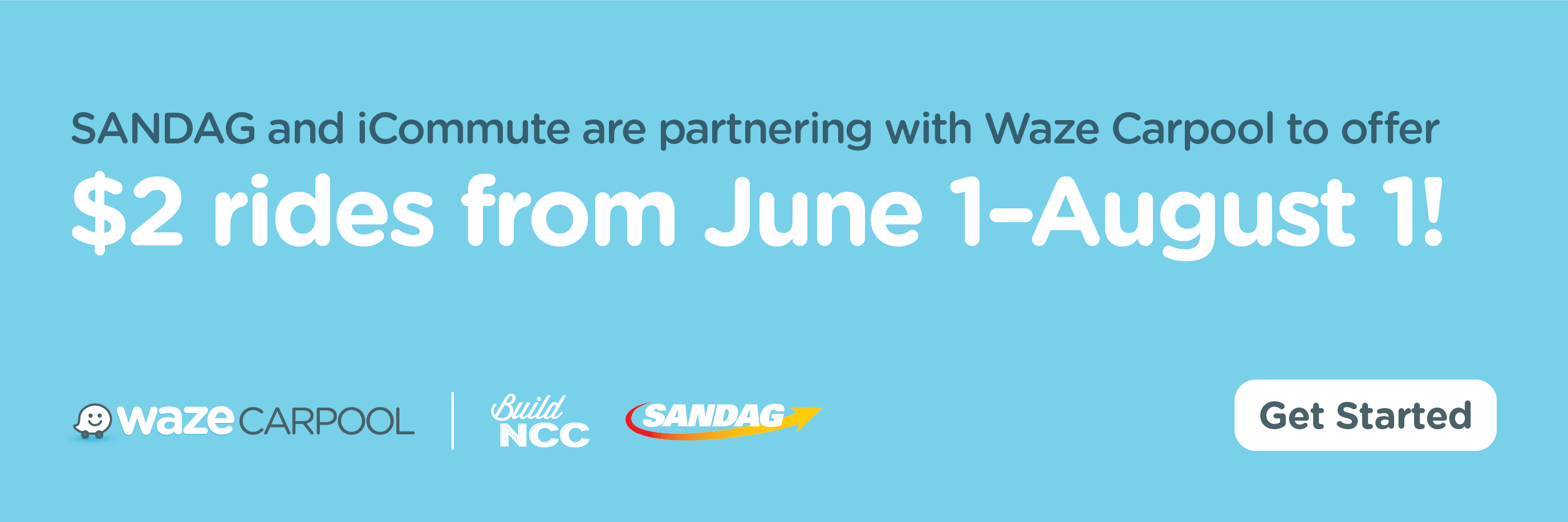 SANDAG and iCommute are partnering with Waze Carpool to offer $2 rights from June 1-August 1!